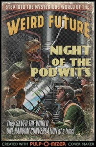 Night of the Podwits!